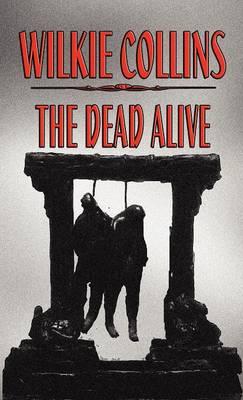 The Dead Alive (Hardback)