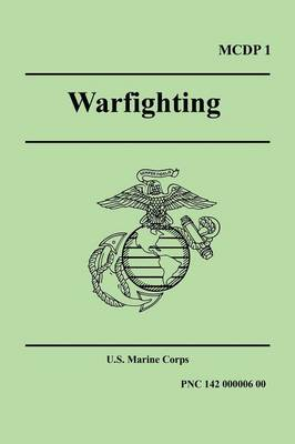 Warfighting (Marine Corps Doctrinal Publication 1) (Paperback)