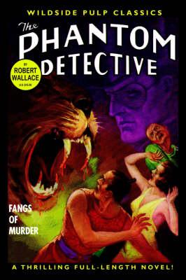 The Phantom Detective: Fangs of Murder (Paperback)