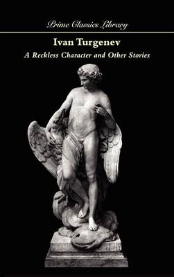 A Reckless Character and Other Stories (Hardback)