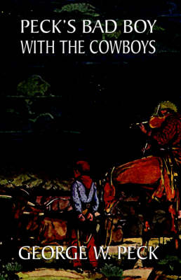 Peck's Bad Boy Among the Cowboys (Paperback)