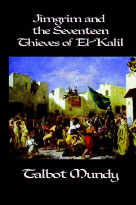 Jimgrim and the Seventeen Thieves of El-Kalil (Paperback)