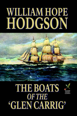 The Boats of the 'Glen Carrig' (Paperback)