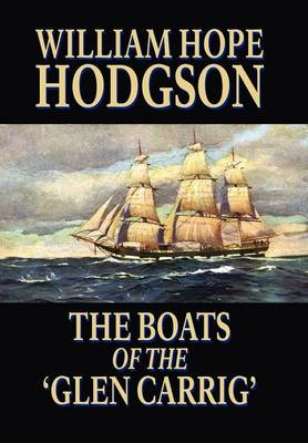 The Boats of the 'Glen Carrig' (Hardback)