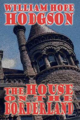 The House on the Borderland (Paperback)