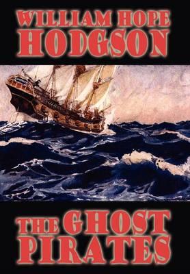 The Ghost Pirates (Hardback)