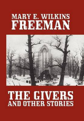 The Givers and Other Stories (Hardback)