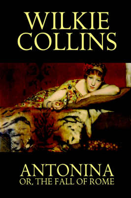 Antonina, or the Fall of Rome (Paperback)