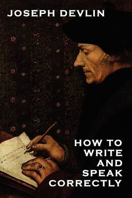 How to Write and Speak Correctly (Paperback)