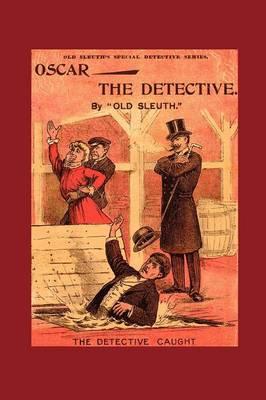 Oscar the Detective (Paperback)