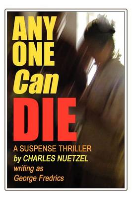 Any One Can Die (Paperback)