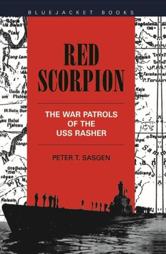 Red Scorpion: The War Patrols of the USS Rasher (Paperback)