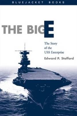 The Big E: The Story of the USS Enterprise (Paperback)