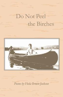 Do Not Peel the Birches (Paperback)