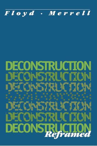 Deconstruction Reframed (Paperback)