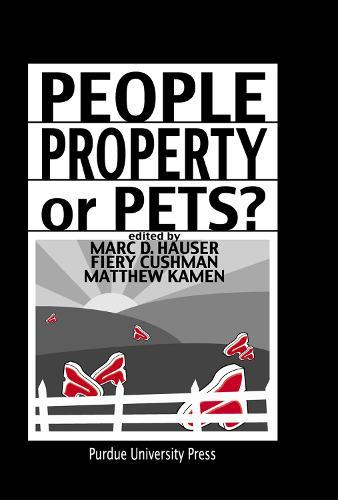 People, Property, or Pets? (Hardback)
