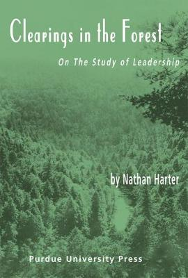 Clearings in the Forest: Methods for Studying Leadership (Hardback)
