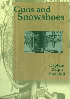 Guns and Snowshoes - Boy Hunter (Paperback)