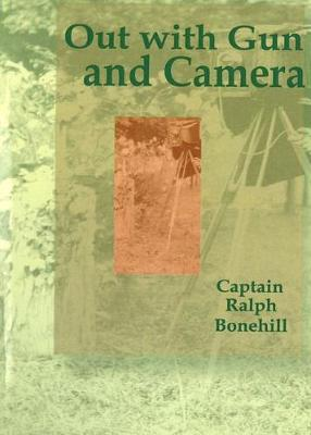 Out with Gun and Camera - Boy Hunter (Paperback)