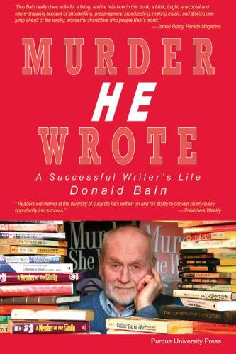 Murder, He Wrote: A Successful Writer's Life (Paperback)