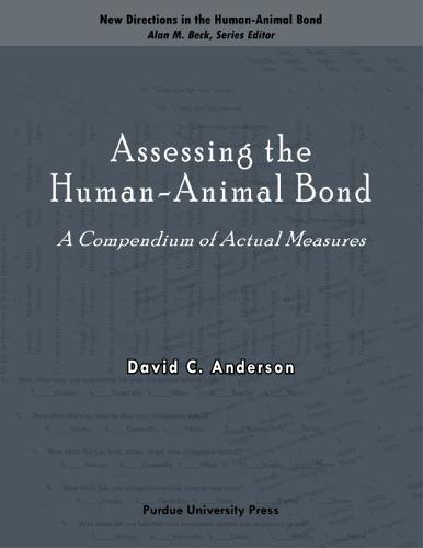 Assessing the Human-animal Bond: A Compendium of Actual Measures (Paperback)