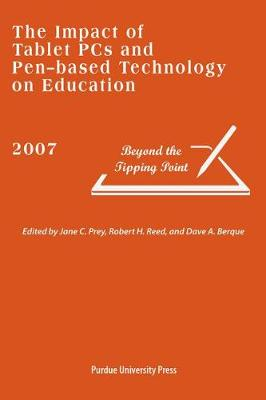 The Impact of Tablet PCs and Pen-based Technology on Education: Beyond the Tipping Point (Paperback)
