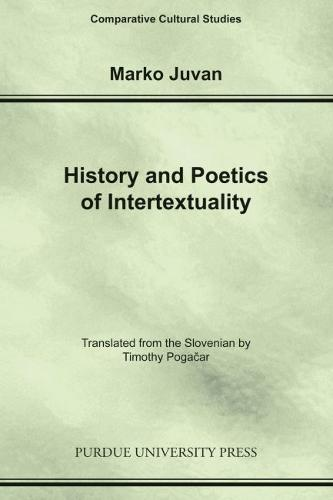History and Poetics of Intertexuality (Paperback)