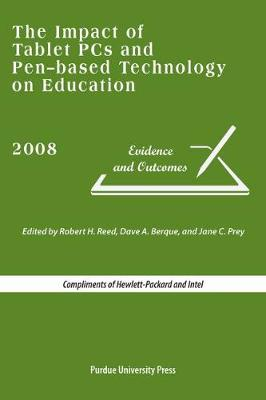The Impact of Tablet PCs and Pen-based Technology on Education: Evidence and Outcomes (Paperback)