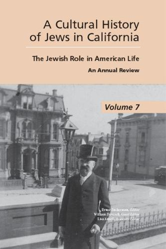 Cultural History of Jews in California: The Jewish Role in American Life (Paperback)