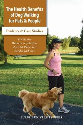 Health Benefits of Dog Walking for Pets & People*** no rights (Hardback)