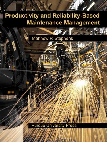 Productivity and Reliability-Based Maintenance Management (Paperback)