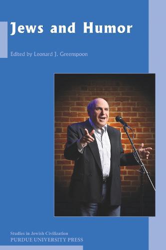 Jews and Humor - Studies In Jewish Civilization (Paperback)