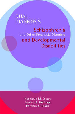 Dual Diagnosis Manuals Set: Schizophrenia and Other Psychotic Disorders and Developmental Disabilities (Paperback)