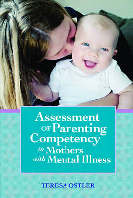 Assessment of Parenting Competency in Mothers with Mental Illness - Vital Statistics (Paperback)