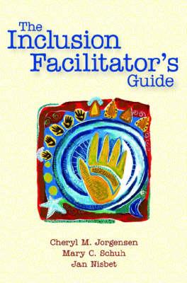 The Inclusion Facilitator's Guide (Paperback)