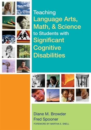 Teaching Language Arts, Math, and Science to Students with Significant Cognitive Disabilities (Paperback)