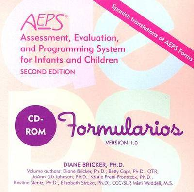 Assessment, Evaluation, and Programming System for Infants and Children (AEPS (R)): Spanish Forms (CD-ROM)