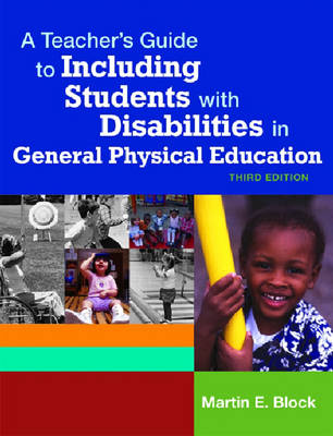 A Teacher's Guide to Including Students with Disabilities in General Physical Education (Paperback)