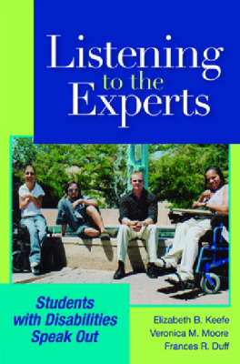 Listening to the Experts: Students with Disabilities Speak Out (Paperback)