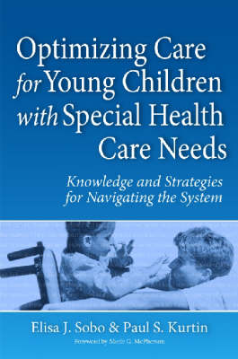 Optimizing Care for Children with Special Health Care Needs in Their Early Years (Paperback)