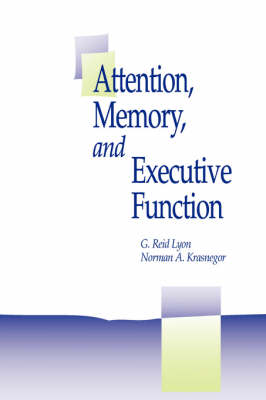 Attention, Memory, and Executive Function (Paperback)