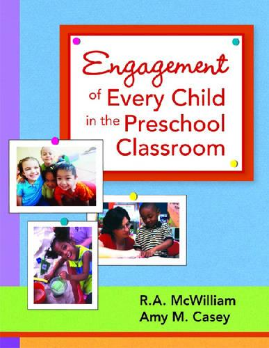 Engagement of Every Child in the Preschool Classroom (Paperback)