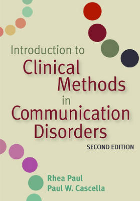 Introduction to Clinical Methods in Communication Disorders (Paperback)