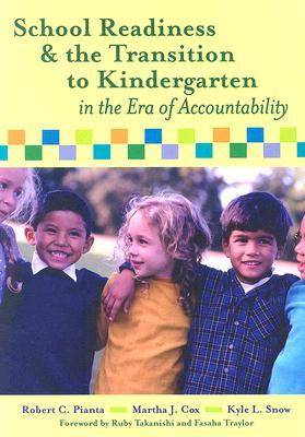 School Readiness, Early Learning, and the Transition to Kindergarten (Paperback)