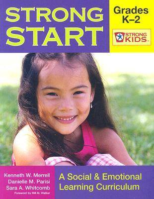 Strong Start - Pre-K: A Social and Emotional Learning Curriculum