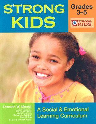 Strong Kids - Grades 3-5: A Social & Emotional Learning Curriculum (Paperback)
