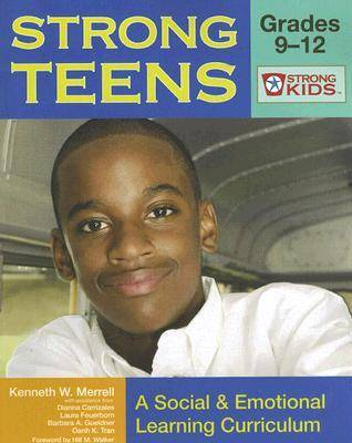 Strong Teens - Grades 9-12: A Social & Emotional Learning Curriculum (Paperback)