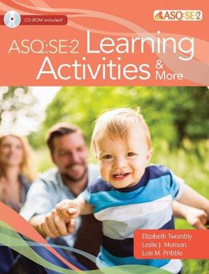 Ages & Stages Questionnaires (R): Social Emotional (ASQ (R):SE-2): Learning Activities & More: A Parent-Completed Child Monitoring System for Social-Emotional Behaviors