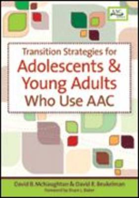 Transition Strategies for Adolescents and Young Adults Who Use AAC (Paperback)