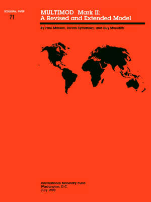 Multimod Mark II : a Revised and Extended Model A Revised and Extended Model: Occasional Paper, No. 71 - Occasional paper (Paperback)